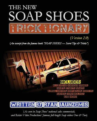 The New Soap Shoes Tricktionary Version 2.0