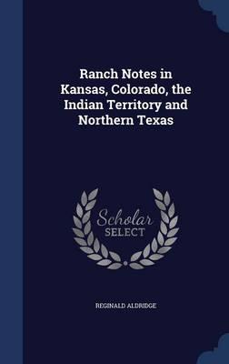 Ranch Notes in Kansa...