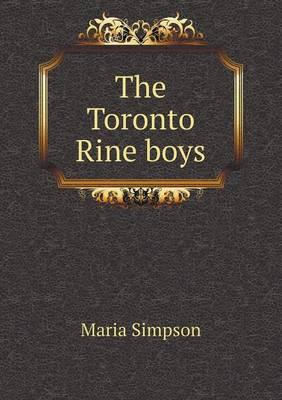 The Toronto Rine Boys