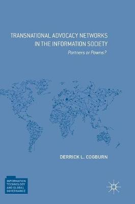 Transnational Advocacy Networks in the Information Society