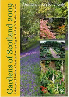Gardens of Scotland 2009