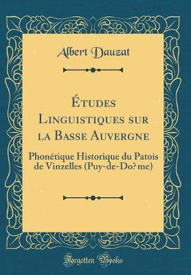Études Linguistiques sur la Basse Auvergne