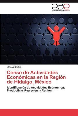 Censo de Actividades Económicas en la Región de Hidalgo, México