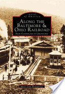 Along the Baltimore and Ohio Railroad