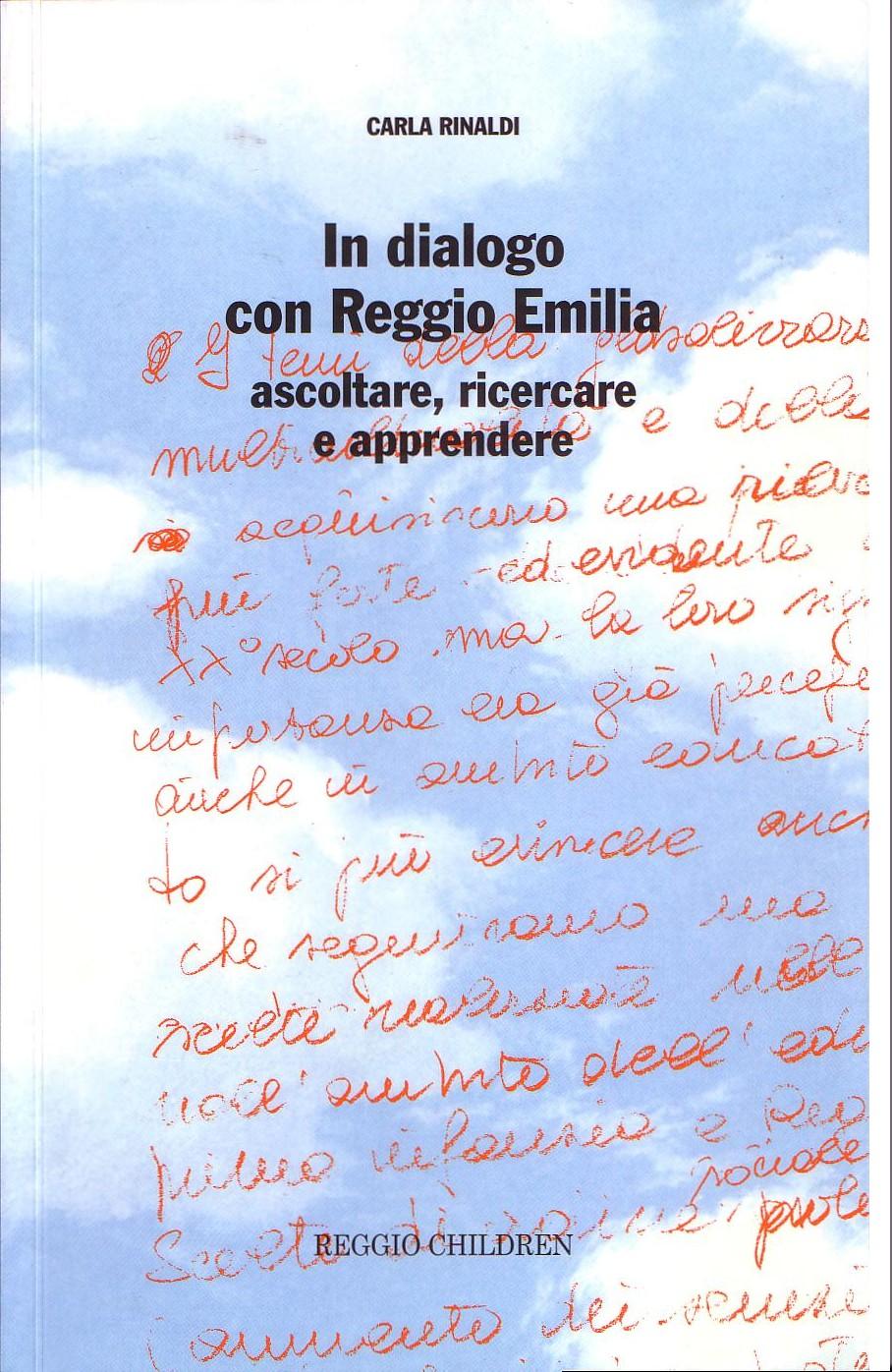In dialogo con Reggio Emilia. Ascoltare, ricercare e apprendere