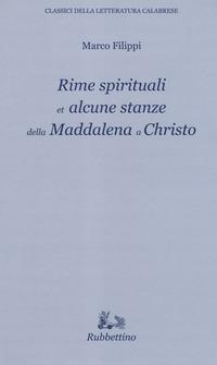 Rime spirituali et alcune stanze della Maddalena a Christo
