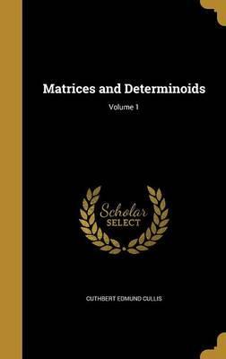 MATRICES & DETERMINOIDS V01