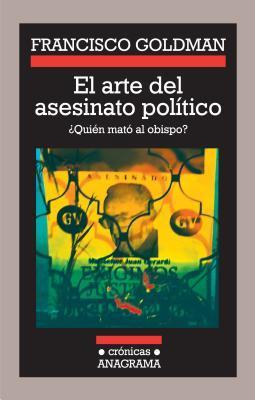 El arte del asesinato politico / The Art of Political Murder