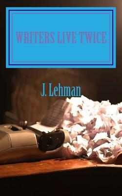 Writers Live Twice