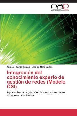 Integración del conocimiento experto de gestión de redes (Modelo OSI)