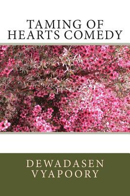 Taming of Hearts Comedy