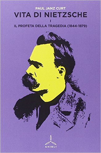 Vita di Nietzsche - Vol. 1