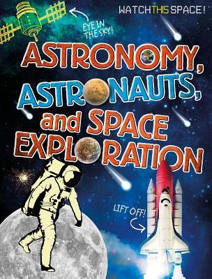 Astronomy, Astronaut...