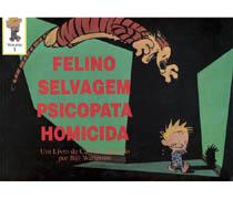 Felino Selvagem Psicopata Homicida V.1
