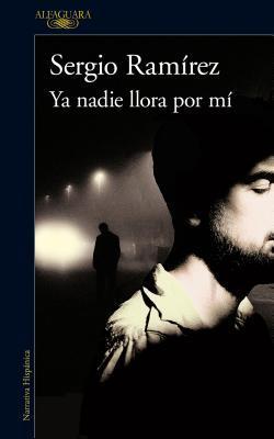 Ya nadie llora por mí / Nobody Cries for Me Anymore