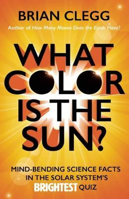 What Color Is the Sun?