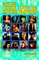 Writing Science Fiction and Fantasy Television