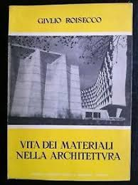Vita dei materiali nella architettura
