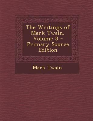 Writings of Mark Twain, Volume 8