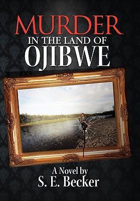 Murder in the Land of Ojibwe