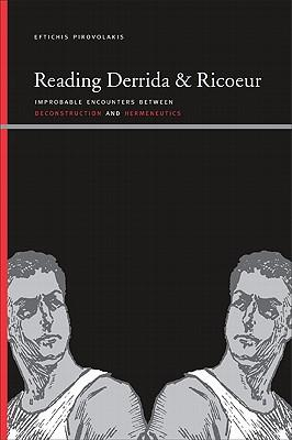 Reading Derrida and Ricoeur