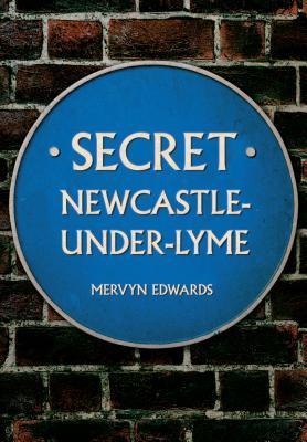 Secret Newcastle-under-lyme