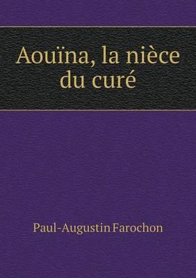 Aouina, La Niece Du Cure