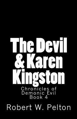 The Devil & Karen Kingston