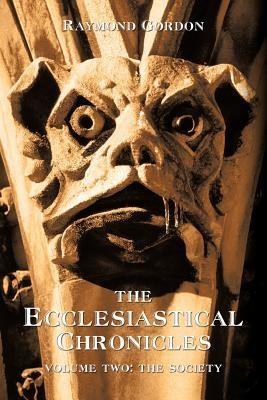 The Ecclesiastical Chronicles, Volume Two