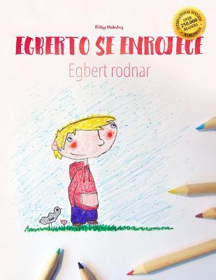 Egberto se enrojece / Egbert rodnar