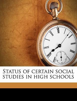 Status of Certain Social Studies in High Schools