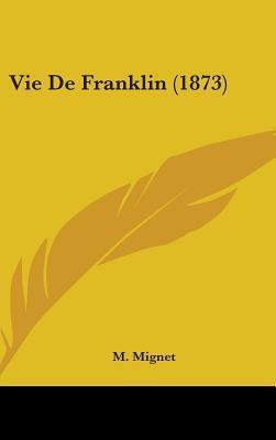 Vie de Franklin (1873)
