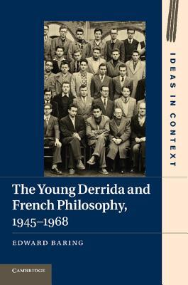 The Young Derrida and French Philosophy, 1945–1968