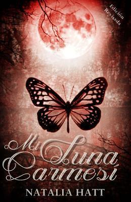 Mi Luna Carmesi / My Crimson Moon