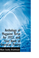 Anthology of Magazine Verse for 1922, and Year Book of American Poetry