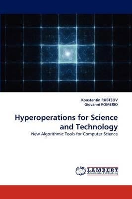 Hyperoperations for Science and Technology