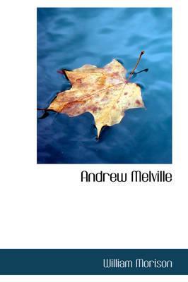 Andrew Melville