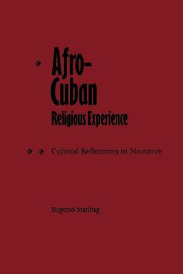 Afro-Cuban Religious Experience