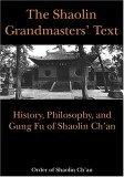 The Shaolin Grandmasters' Text