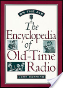 On the Air:The Encyclopedia of Old-Time Radio