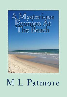 A Mysterious Reunion At The Beach