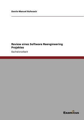 Review eines Software Reengineering Projektes