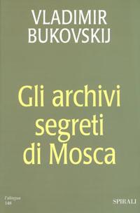 Gli archivi segreti di Mosca