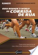 Guia Runner's World de Corrida de Rua