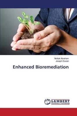 Enhanced Bioremediation