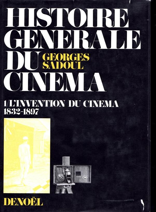Histoire générale du cinéma, Tome 1
