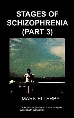 Stages of Schizophrenia