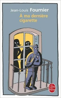 À ma dernière cigarette
