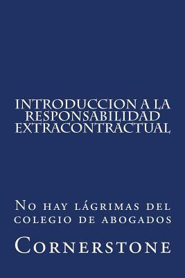 Introduccion a La Responsabilidad Extracontractual