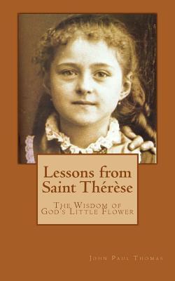 Lessons from Saint Thérèse